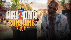 Arizona Sunshine VR Game