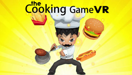 The Cooking Game VR